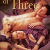 Party of Three by Daire St Denis