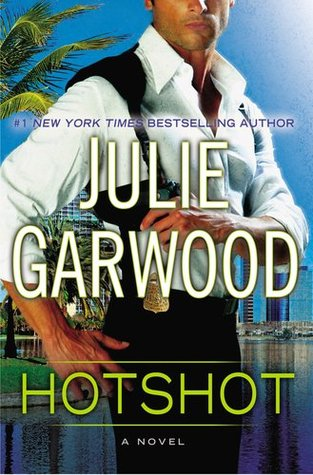 Sunday Snippet: Hotshot by Julie Garwood