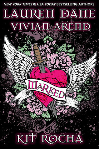 Marked Anthology by Kit Rocha, Vivian Arend and Lauren Dane