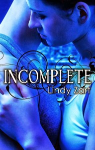 Incomplete by Lindy Zart
