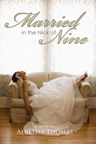 married in the nick of nine