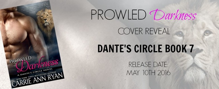 Cover Reveal: Prowled Darkness by Carrie Ann Ryan